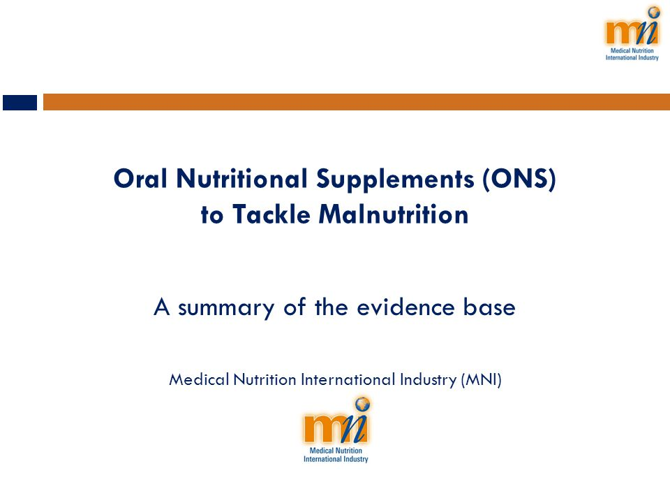 Oral Nutritional Supplements (ONS) to Tackle Malnutrition
