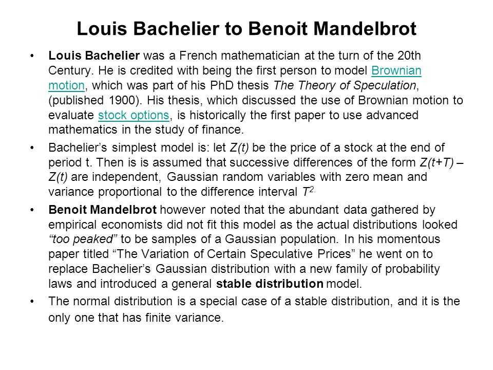 Louis Bachelier to Benoit Mandelbrot