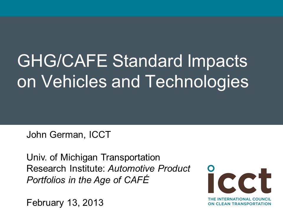 GHG/CAFE Standard Impacts on Vehicles and Technologies