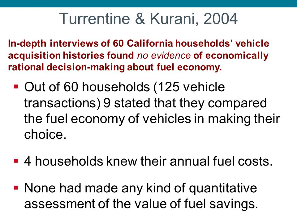 Turrentine & Kurani, 2004
