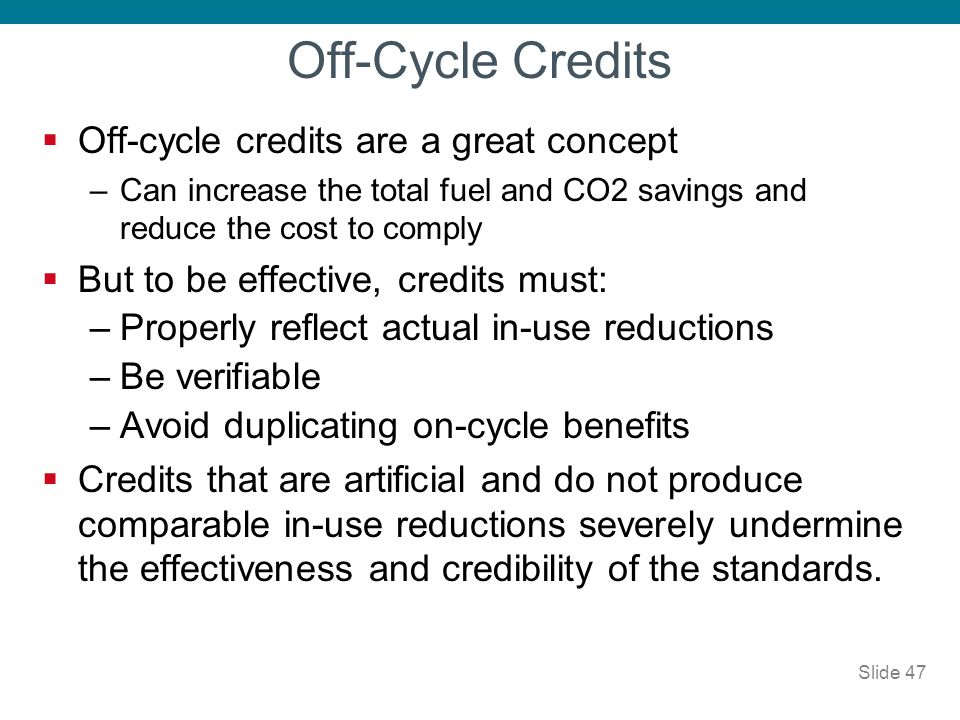 Off-Cycle Credits Off-cycle credits are a great concept