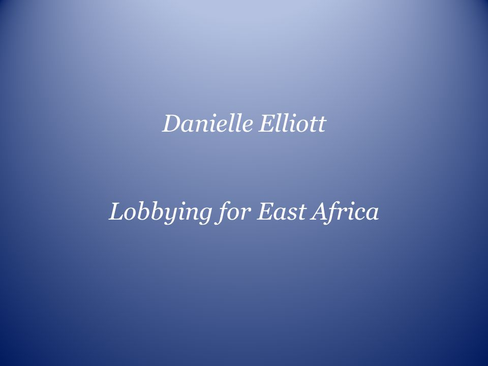 Lobbying for East Africa
