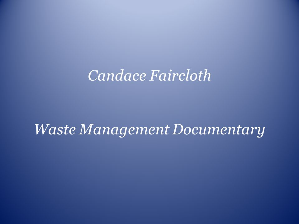 Waste Management Documentary
