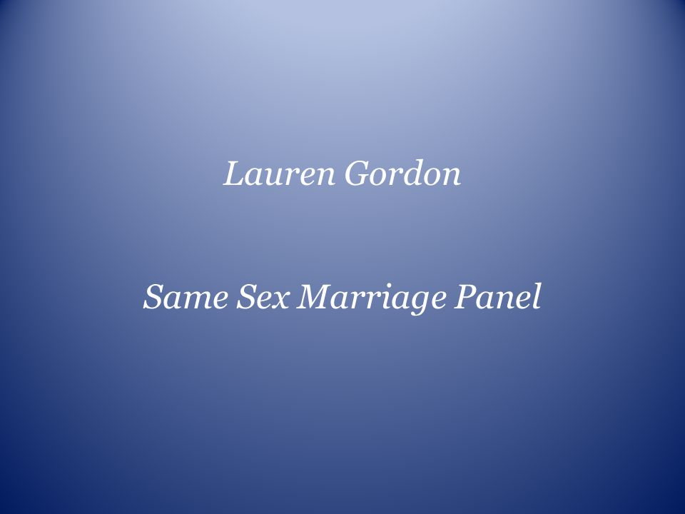 Same Sex Marriage Panel