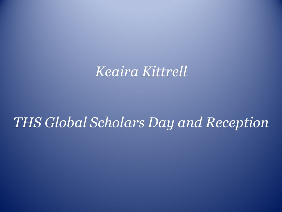 THS Global Scholars Day and Reception