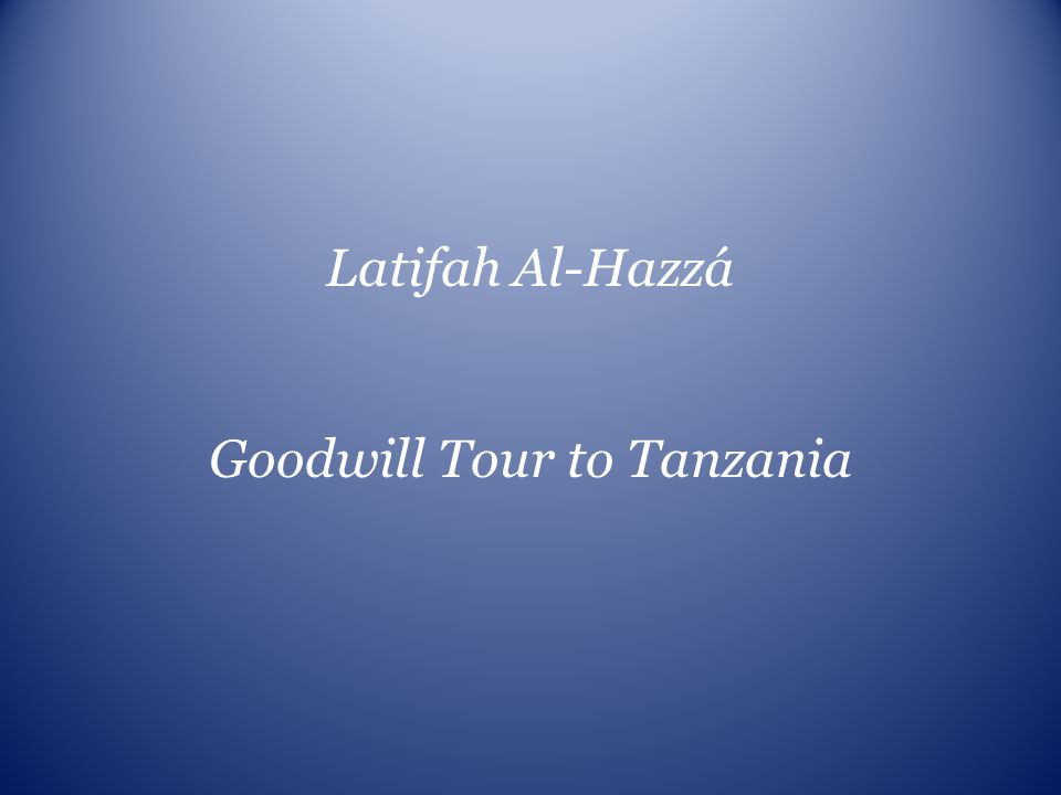 Goodwill Tour to Tanzania