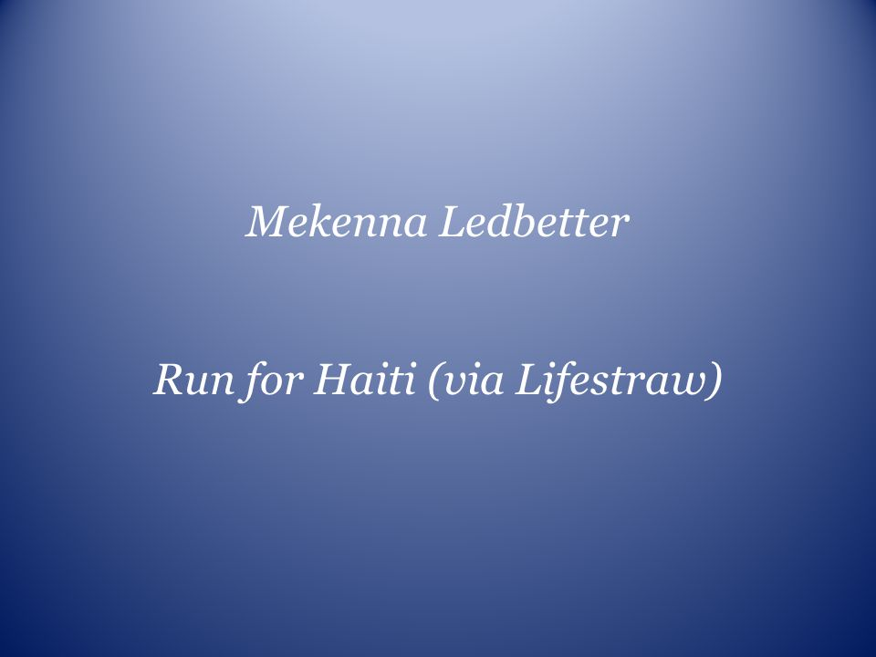 Run for Haiti (via Lifestraw)