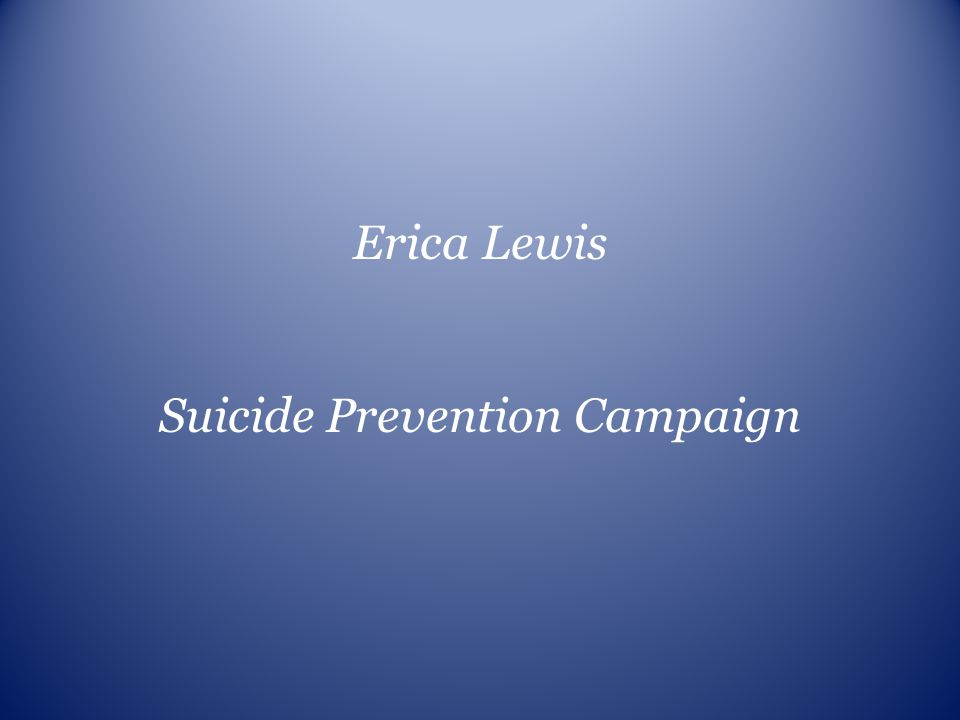 Suicide Prevention Campaign