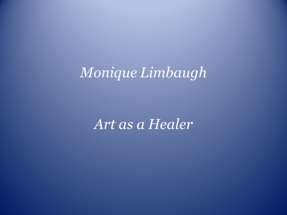 Monique Limbaugh Art as a Healer