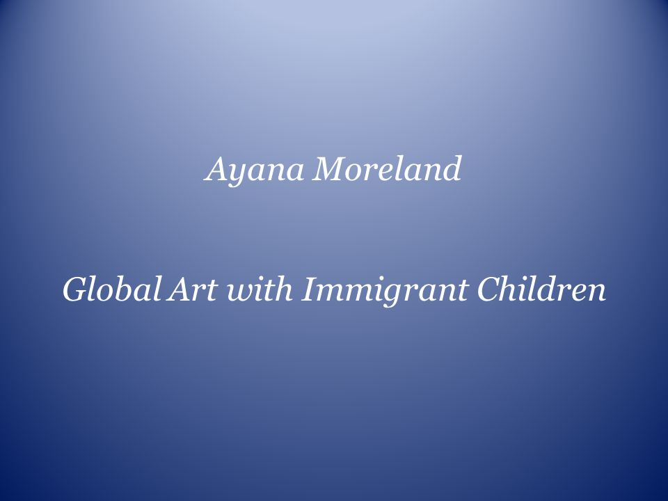 Global Art with Immigrant Children