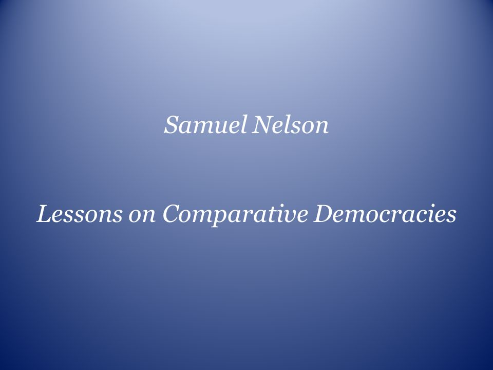 Lessons on Comparative Democracies