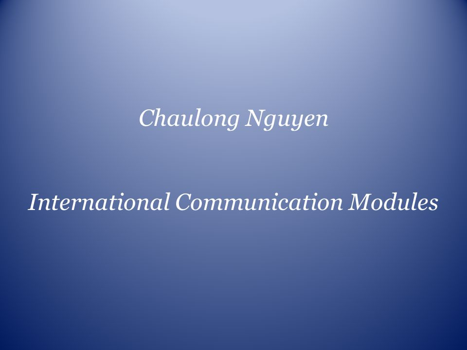 International Communication Modules