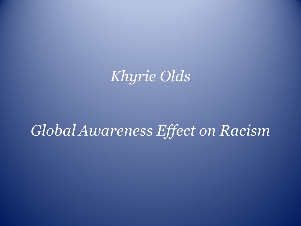 Global Awareness Effect on Racism
