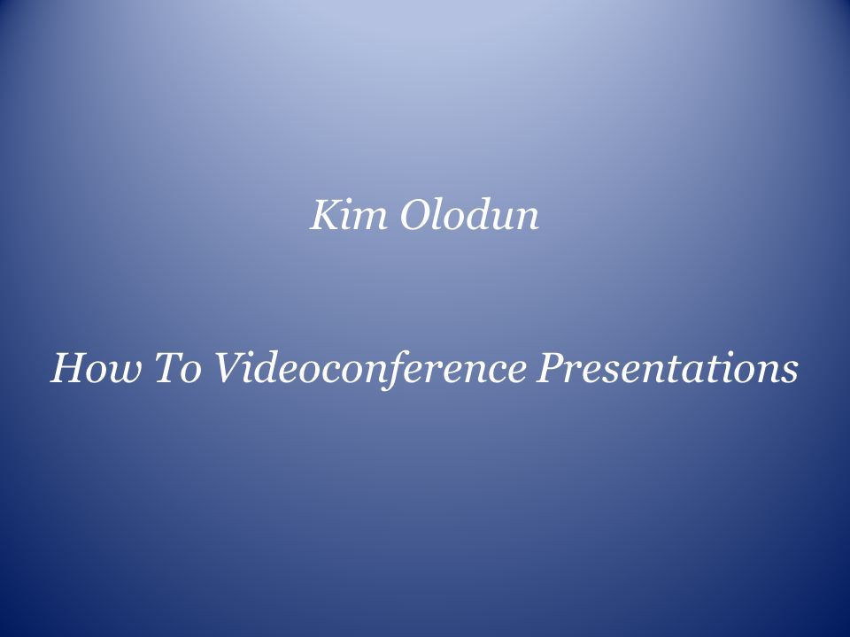 How To Videoconference Presentations