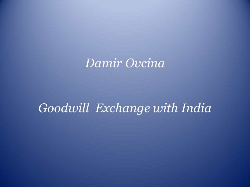 Goodwill Exchange with India
