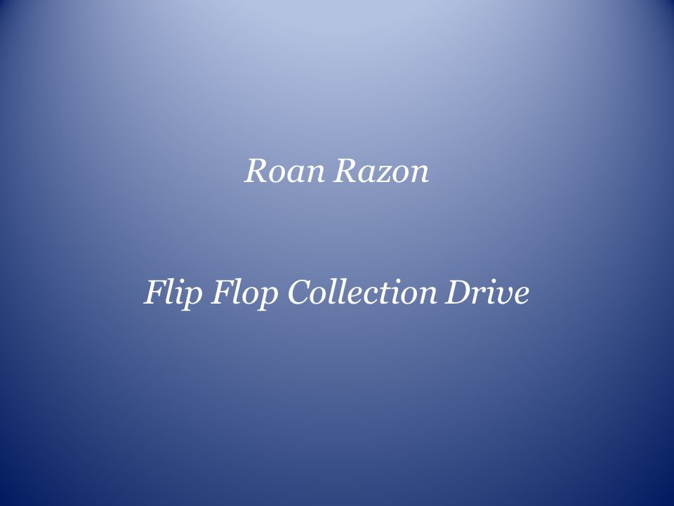 Flip Flop Collection Drive