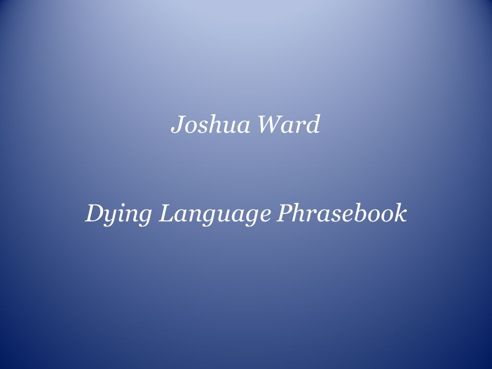 Dying Language Phrasebook