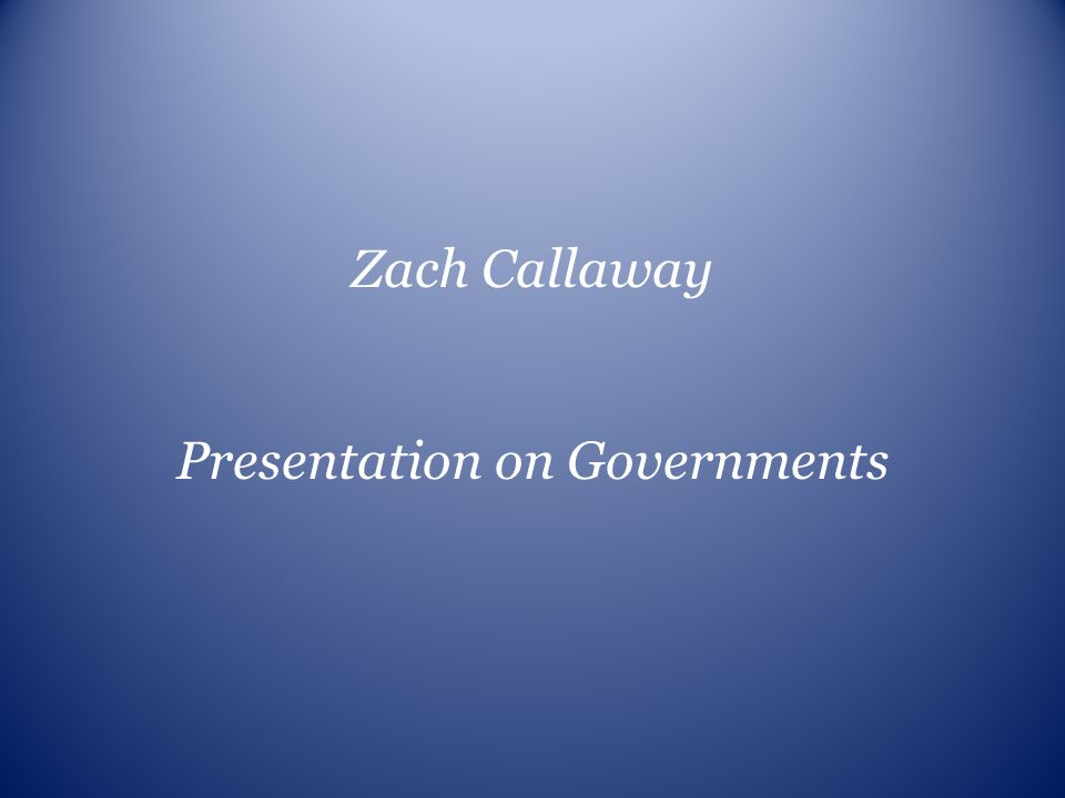 Presentation on Governments