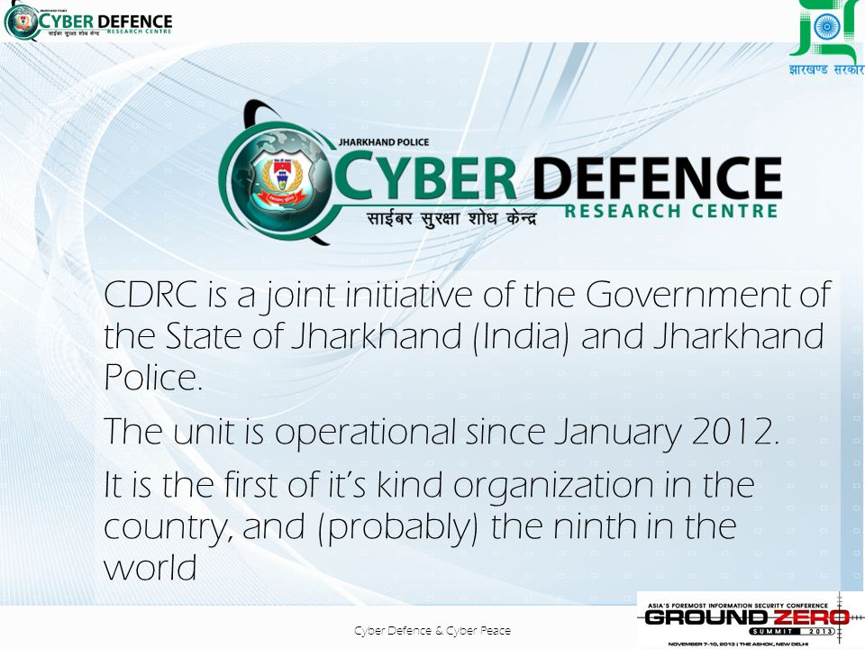 CDRC is a joint initiative of the Government of the State of Jharkhand (India) and Jharkhand Police.