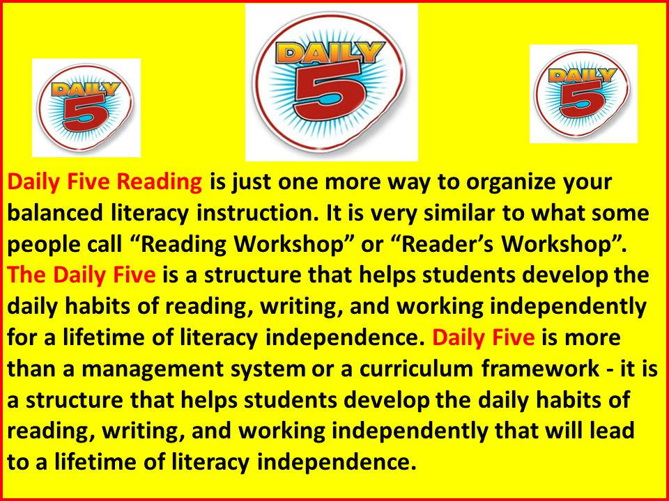 Daily Five Reading is just one more way to organize your balanced literacy instruction.