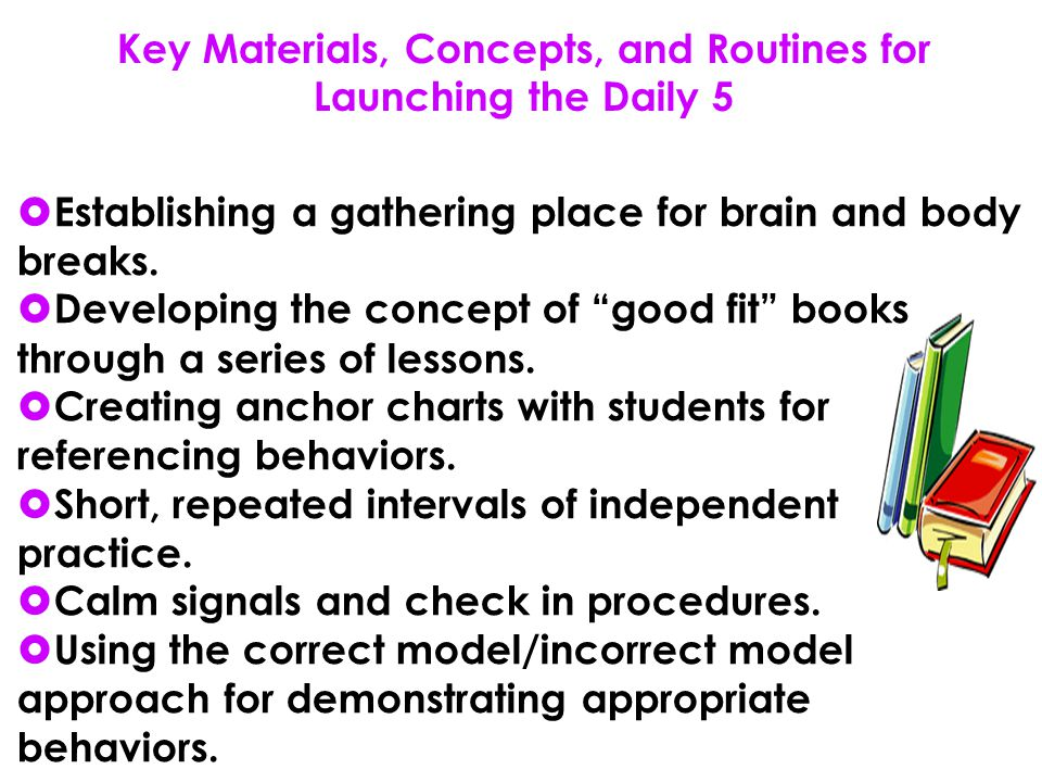 Key Materials, Concepts, and Routines for Launching the Daily 5
