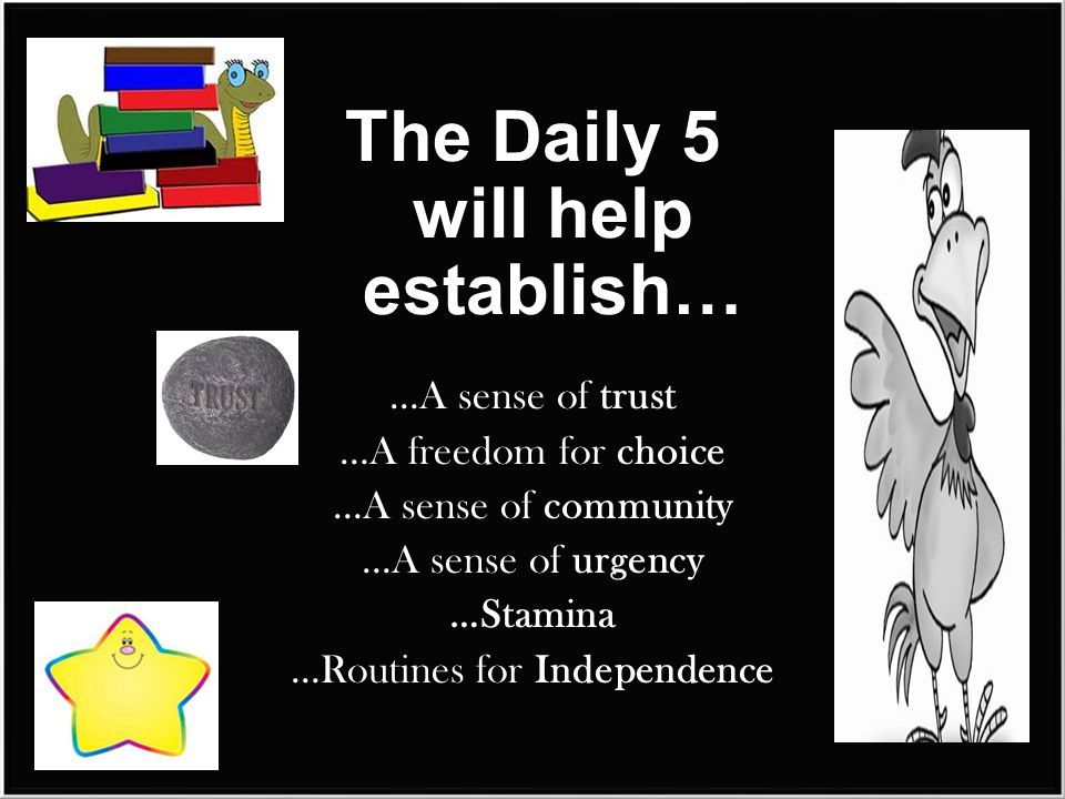 The Daily 5 will help establish…