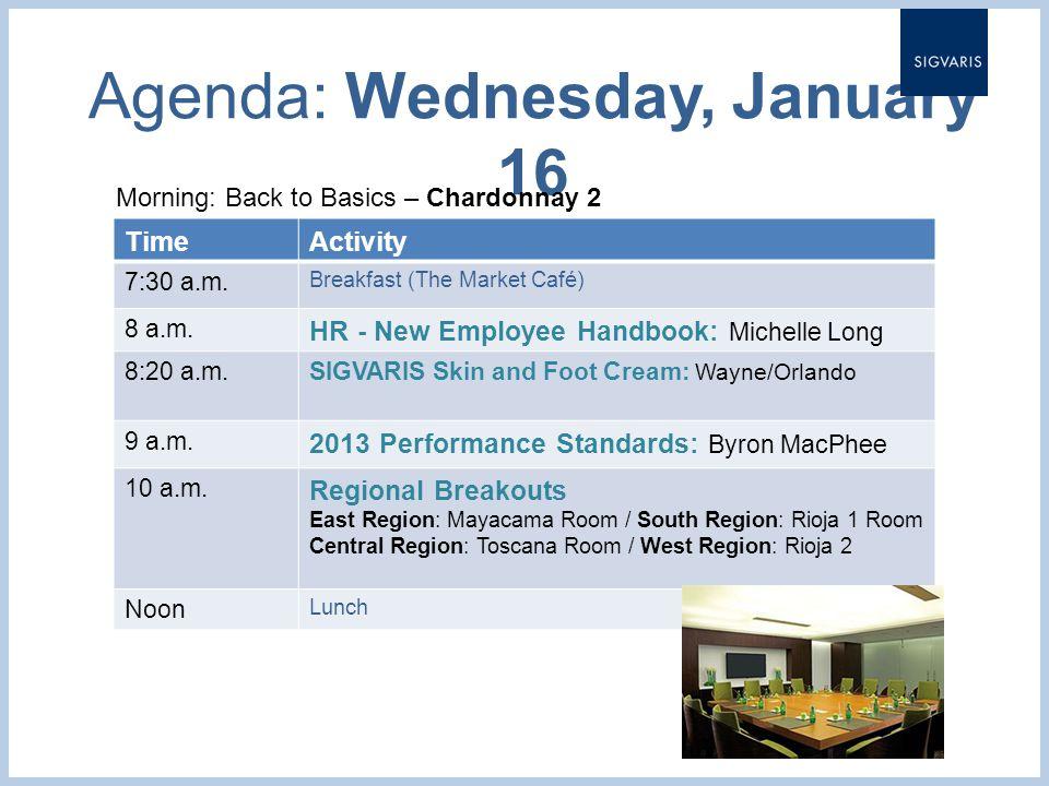 Agenda: Wednesday, January 16