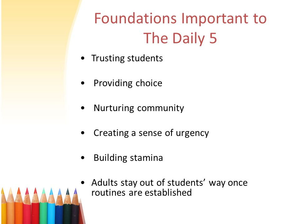 Foundations Important to The Daily 5
