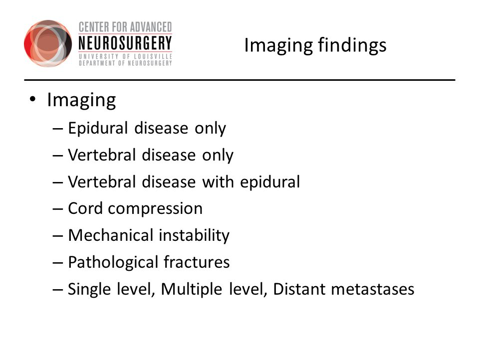 Imaging findings Imaging Epidural disease only Vertebral disease only