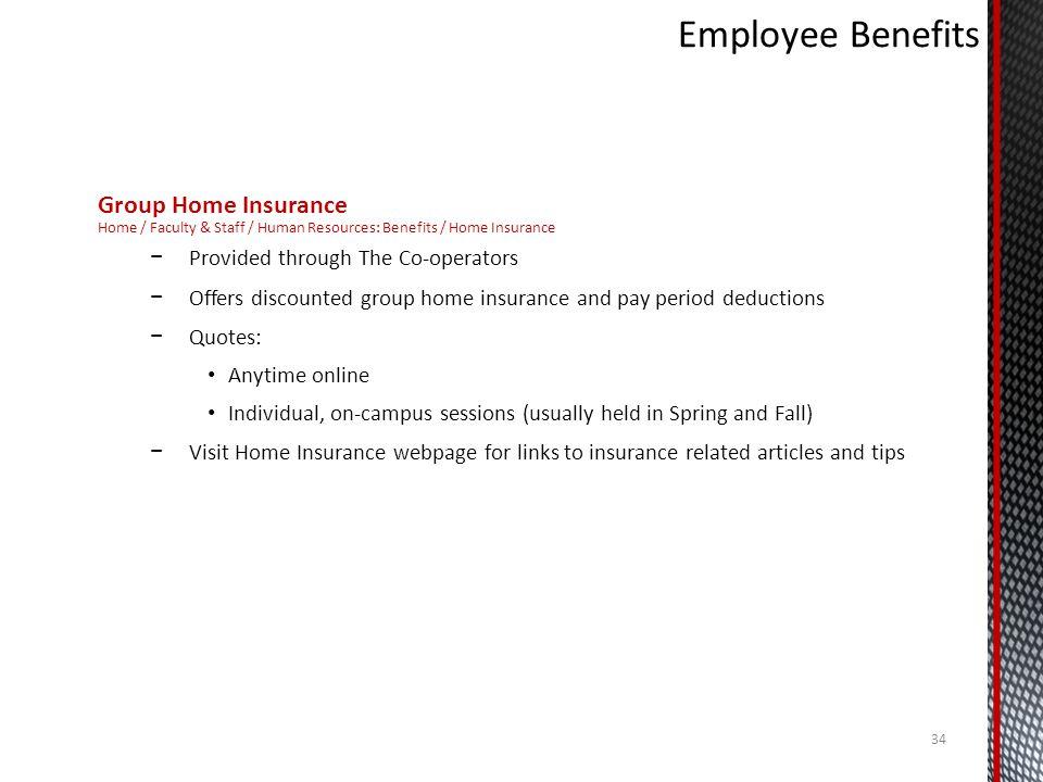 Employee Benefits Group Home Insurance
