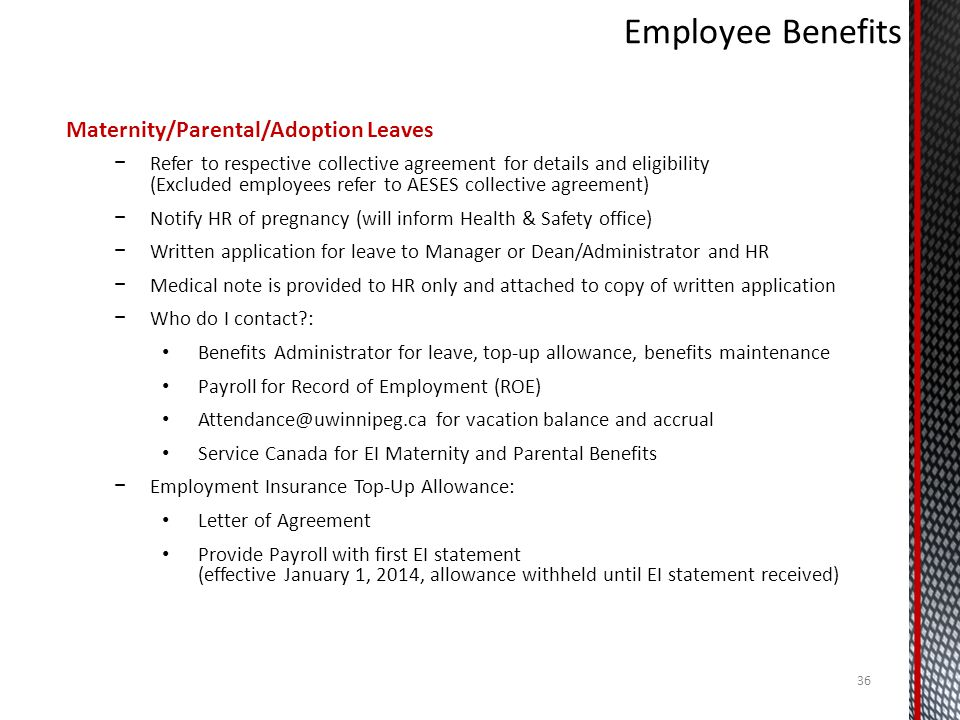 Employee Benefits Maternity/Parental/Adoption Leaves