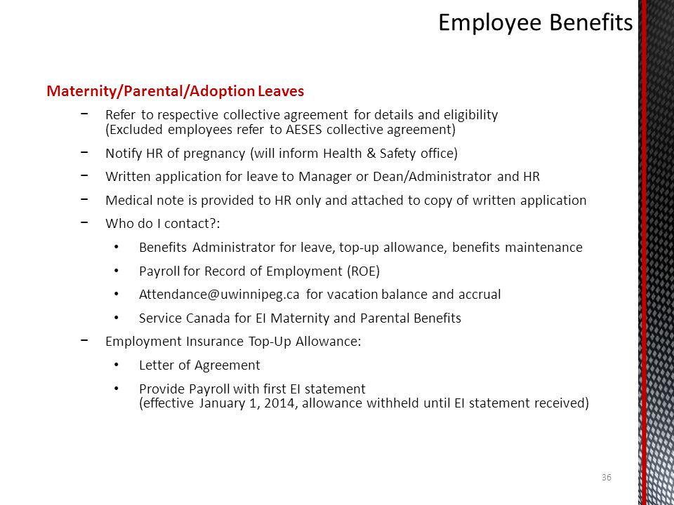 Employee Benefits Maternity/Parental/Adoption Leaves