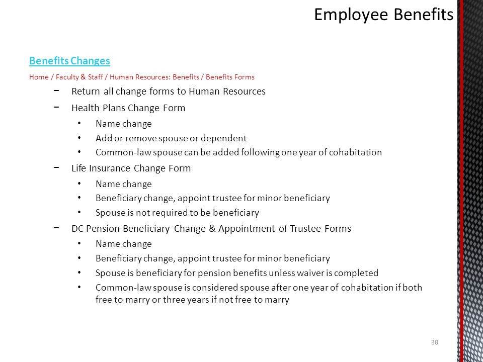 Employee Benefits Benefits Changes