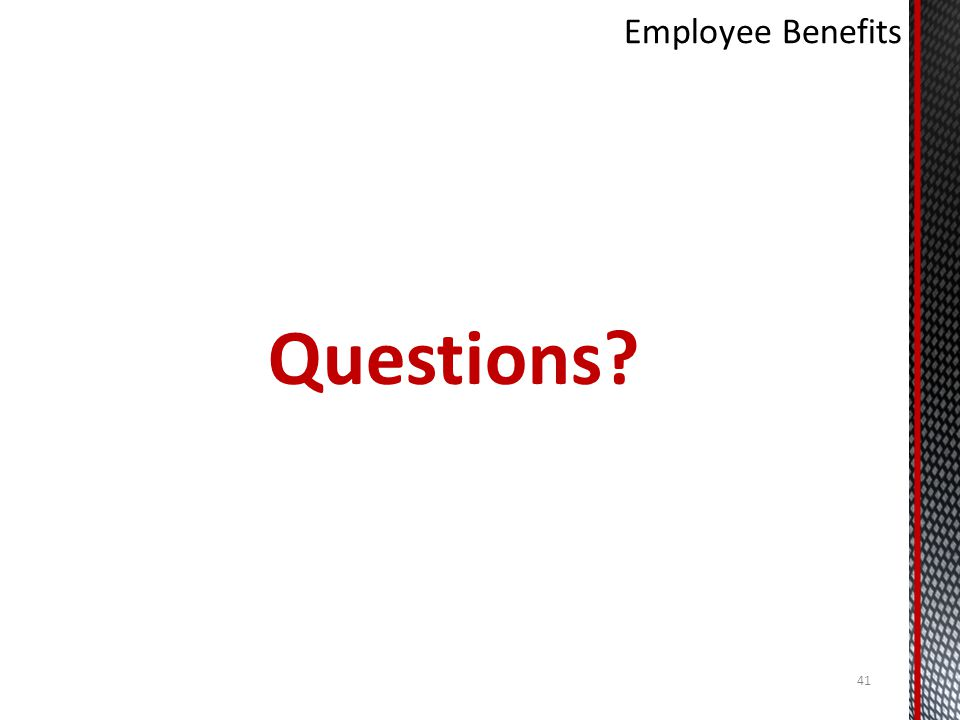 Employee Benefits Questions