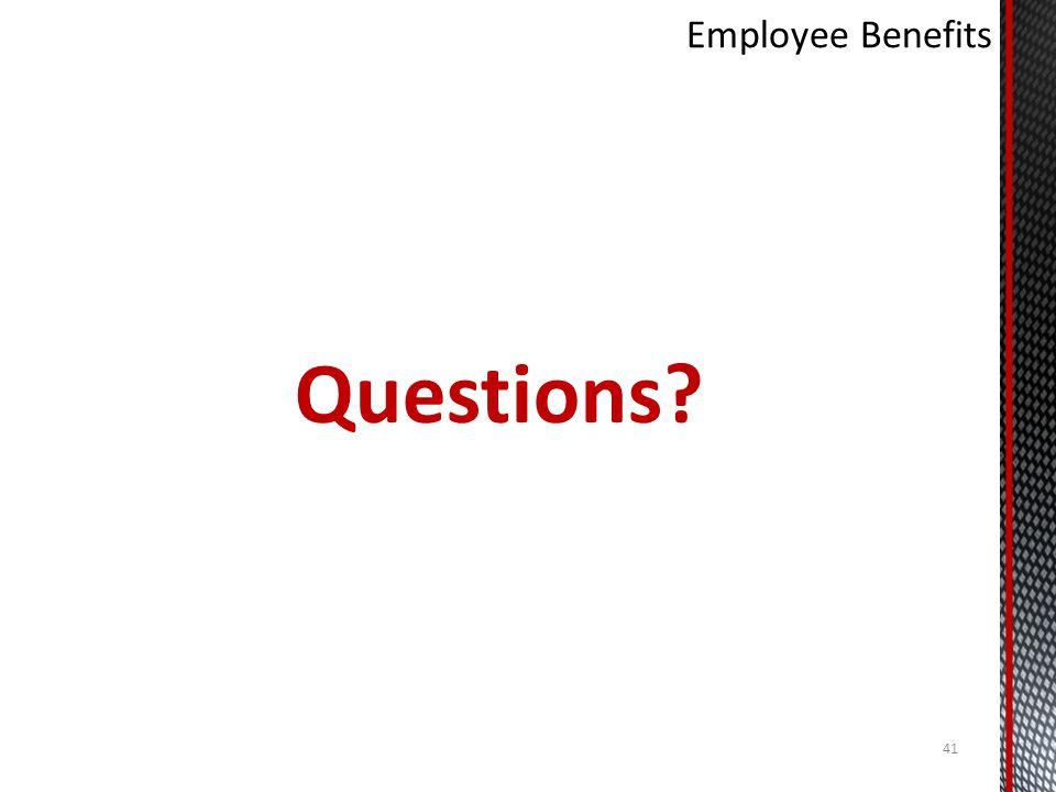 Employee Benefits Questions