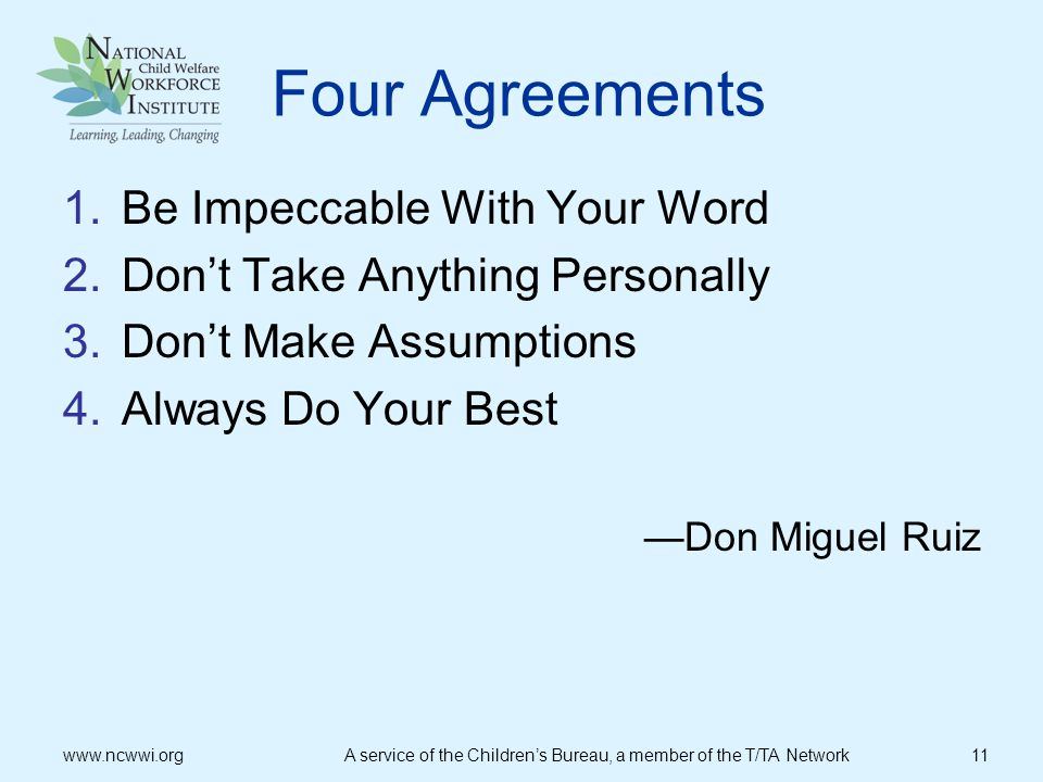 Four Agreements Be Impeccable With Your Word