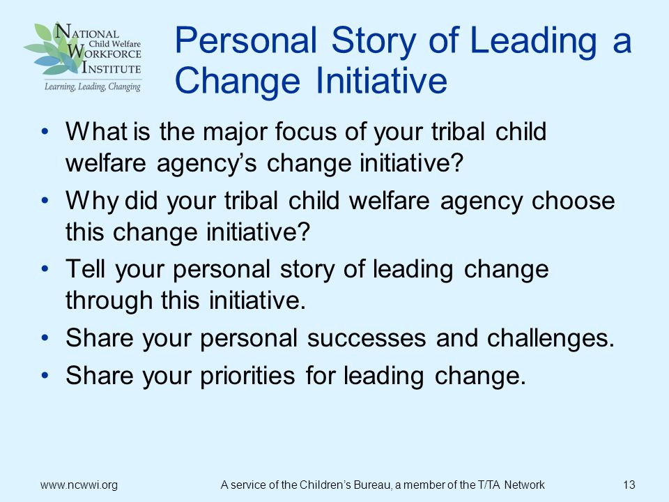 Personal Story of Leading a Change Initiative