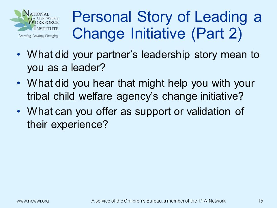 Personal Story of Leading a Change Initiative (Part 2)