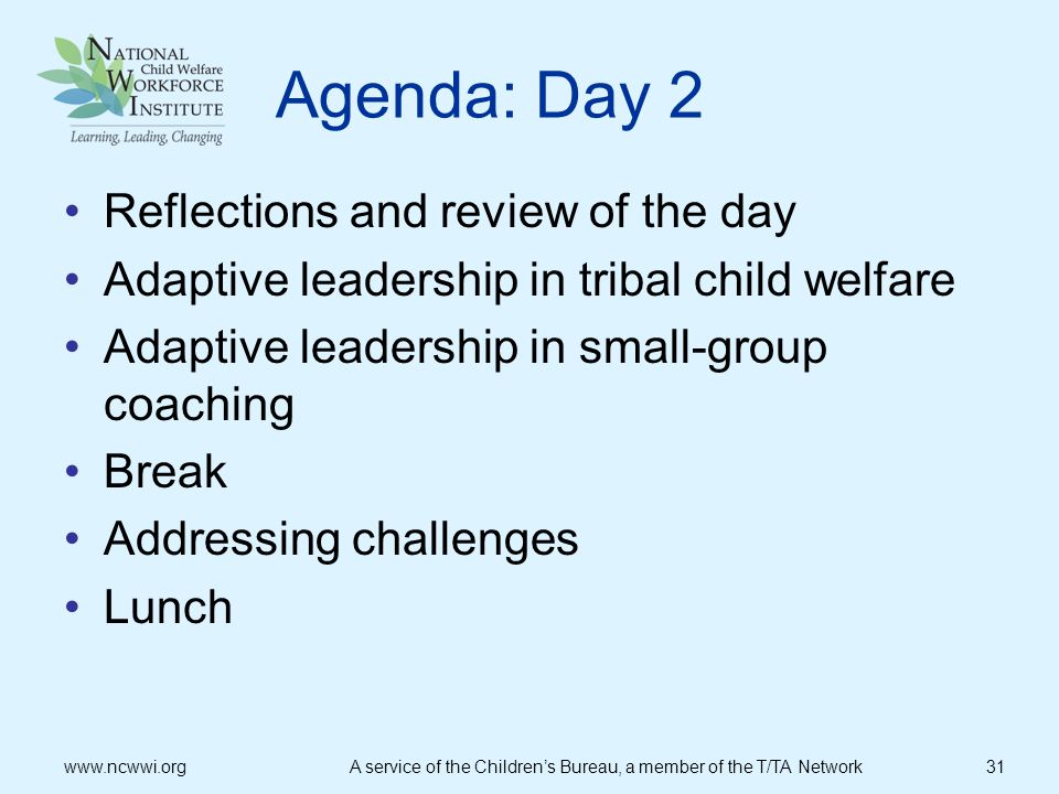 Agenda: Day 2 Reflections and review of the day