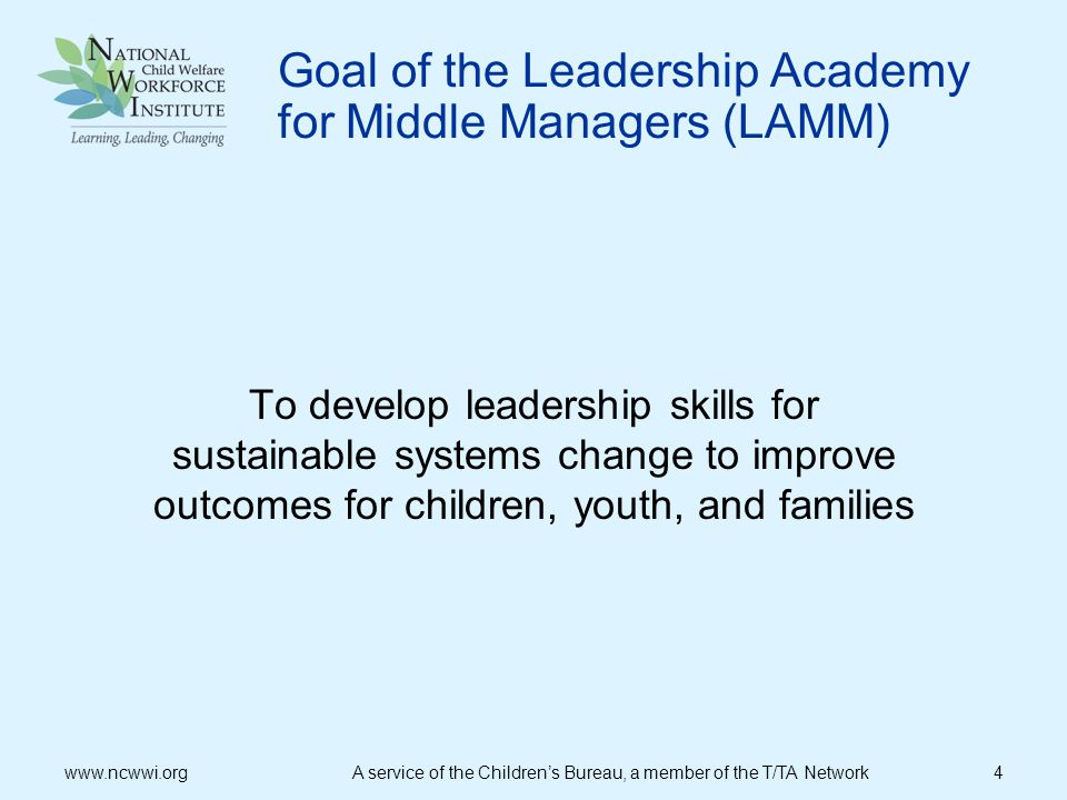 Goal of the Leadership Academy for Middle Managers (LAMM)