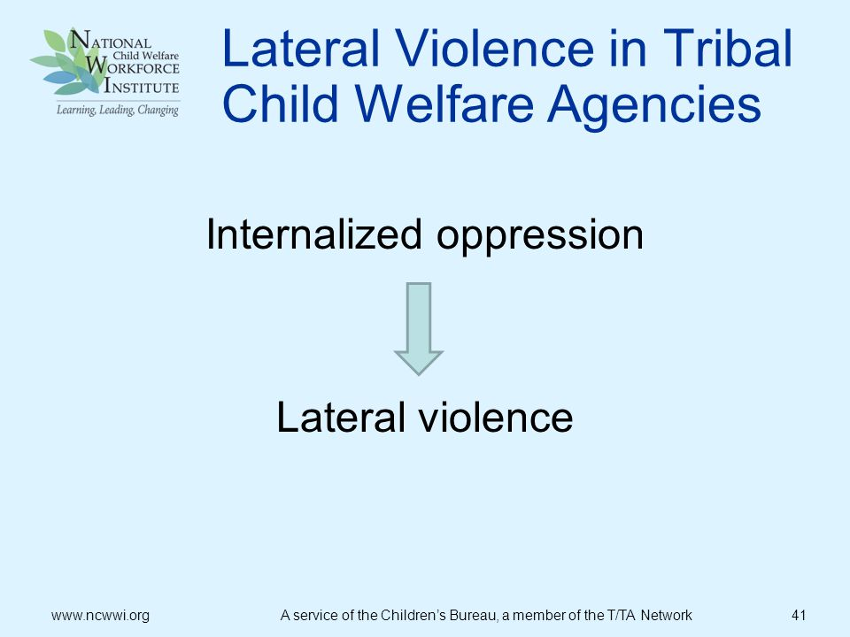 Lateral Violence in Tribal Child Welfare Agencies
