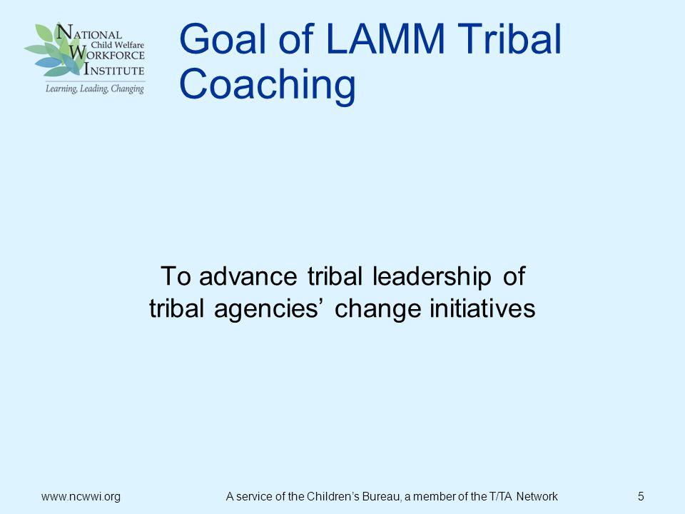 Goal of LAMM Tribal Coaching