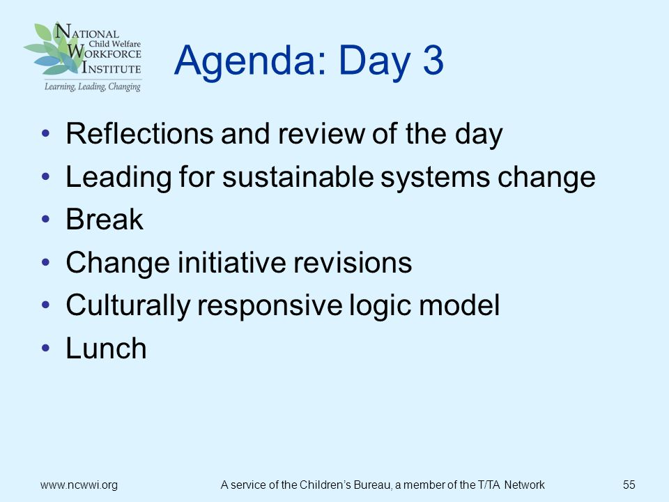 Agenda: Day 3 Reflections and review of the day