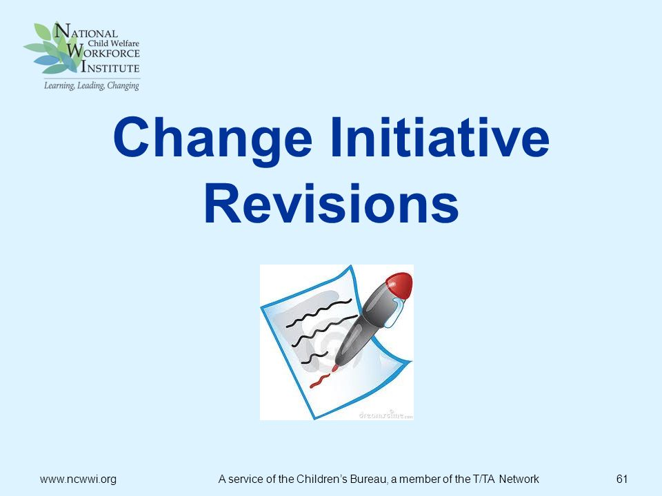 Change Initiative Revisions