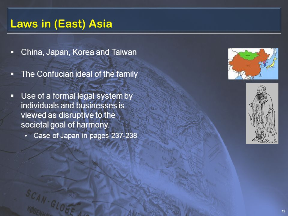 Laws in (East) Asia China, Japan, Korea and Taiwan