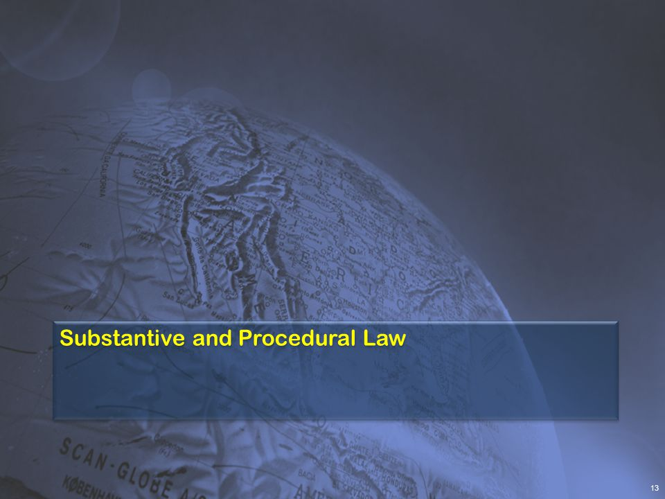 Substantive and Procedural Law
