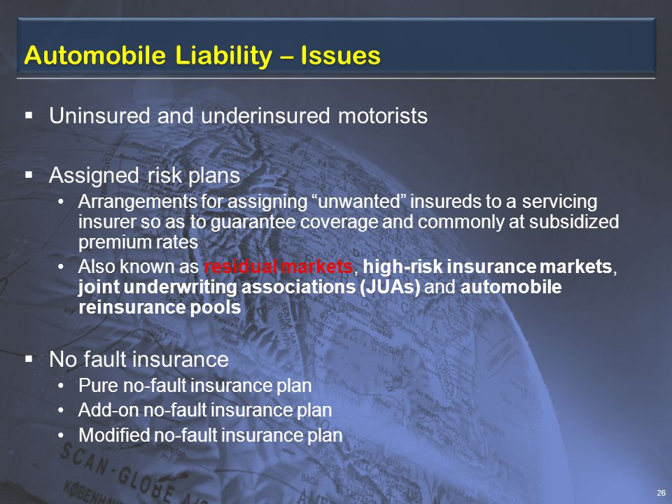 Automobile Liability – Issues