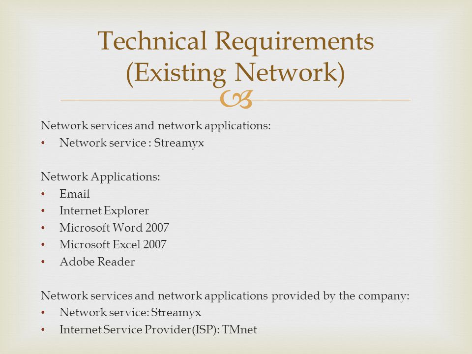 Technical Requirements (Existing Network)