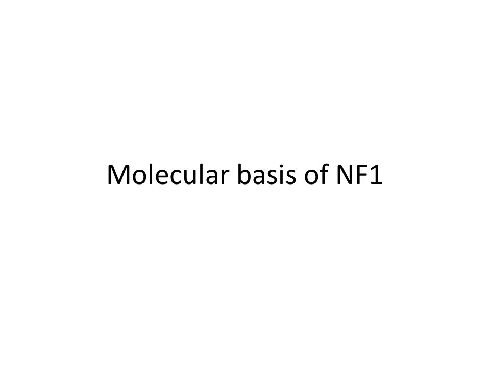 Molecular basis of NF1
