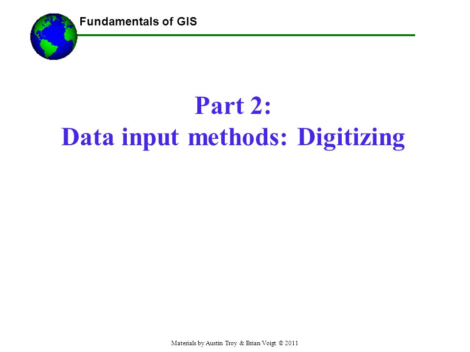 Part 2: Data input methods: Digitizing